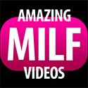 Amazing Milf videos